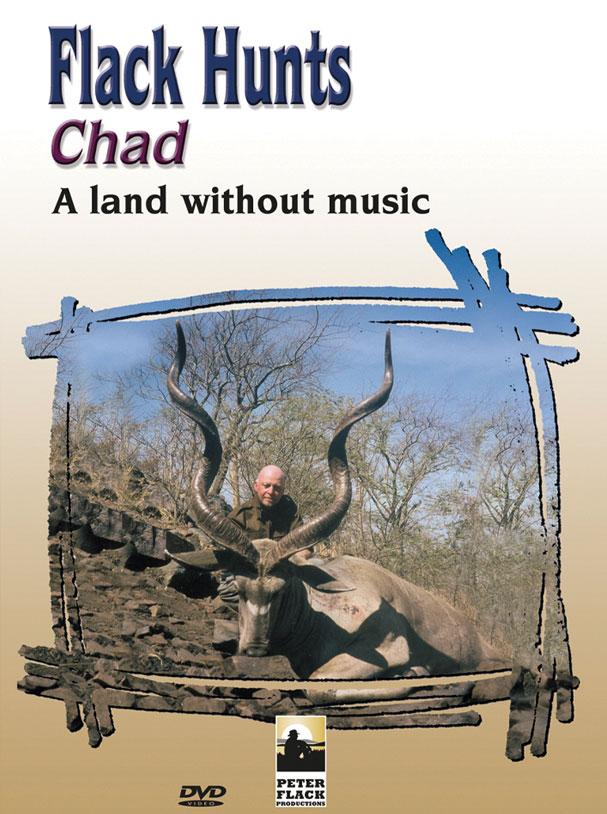 Flack Hunts Chad