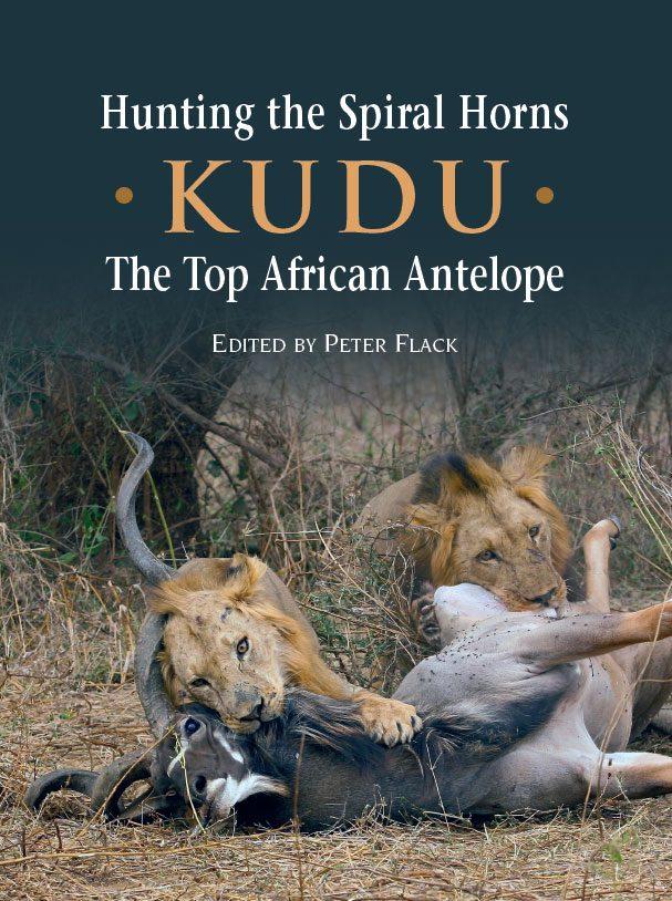 Hunting the Spiral Horns – Kudu