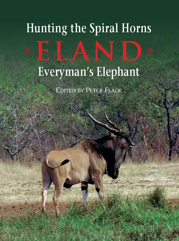 Hunting the Spiral Horns – Eland